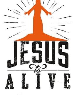 estampa camiseta evangélica Jesus is alive