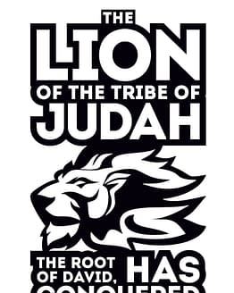 estampa camiseta evangélica The Lion of the tribe of Judah the root of David has conquered