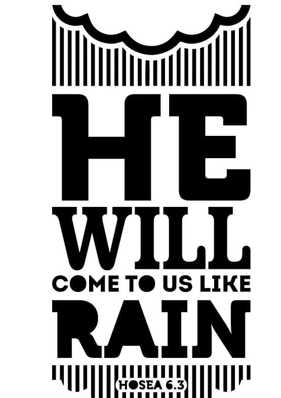 estampa camiseta evangélica He will come like rain