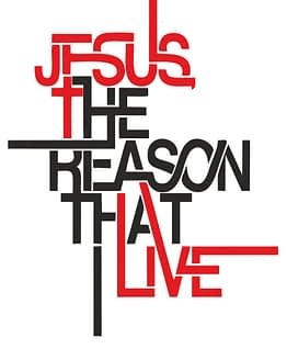 estampa camiseta evangélica Jesus the reason that I live