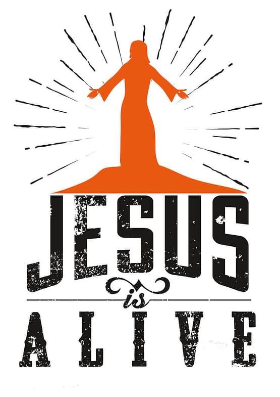 estampa camiseta evangélica Jesus is alive